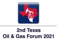 2nd Texas Oil & Gas Forum 2021