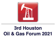 3rd Houston Oil & Gas Forum 2021